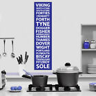 Shipping Forecast/Report Kitchen Wall Art Design / Mural. Various Colours