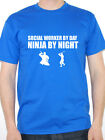 SOCIAL WORKER BY DAY NINJA BY NIGHT - Families/ Novelty Themed Men's T-Shirt
