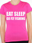 EAT SLEEP GO FLY FISHING - Fish / Rod / Reel / Novelty Themed Women's T-Shirt