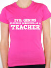 EVIL GENIUS CLEVERLY DISGUISED AS A TEACHER - School Themed Womens T-Shirt