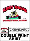 GO KART RACING NO DOUBTS NO LIMITS NO MERCY KARTING T-SHIRT TBH73ER6