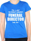 WORLDS GREATEST FUNERAL DIRECTOR - Mortician / Novelty Themed Women's T-Shirt