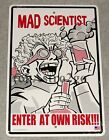MAD SCIENTIST ENTER AT OWN RISK!!!-Crosswalks Metal 10 X 15 Science Street Sign
