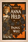 Photo Print Vintage Poster: Stage Theatre Flyer Anna Held Papas Wife 01