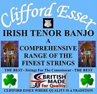 CLIFFORD ESSEX IRISH TENOR BANJO STRINGS LIGHT 11 - 36 PLAIN 2ND. BRITISH MADE.