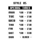 Opening Hours Times Shop Window Sign Style 05 Wall Vinyl Sticker Small Decal