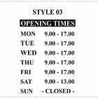 Opening Hours Times Custom Shop Window Sign Style 03 Wall Vinyl Small Sticker