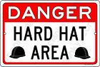 """WARNING HARD HAT AREA on a 12"""" wide x 8"""" high Aluminun Sign Made in USA - UV Pro"""