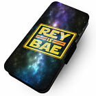 Rey Is Bae -Faux Leather Flip Phone Cover Case- Star Wars Inspired Rey Finn Luke £9.85 GBP on eBay
