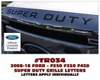 GE-TR034 2008-15 FORD TRUCK - SUPER DUTY - GRILL LETTERS GRILLE - F250 F350 F450