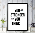 You Are Stronger - Poster Print Motivational Wall Art Home Decor A3 A2 A1 A0+