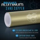 Brushed Aluminum Metallic Vinyl Film Wrap Sticker Bubble Air Free Sand Copper