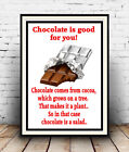 Chocolate is good for you : Humour, Chocolate, diet, food, Poster , Wall art