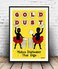 Gold Dust : Vintage advertising , Wall art , poster, Reproduction.