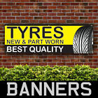 Tyres New And Part Worn PVC Banner Garage Service Outdoor Signs (BANPN00262)
