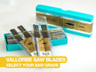 Vallorbe Saw Blades Bundle of 12 - Select Your Saw Grade