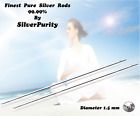 Pure Silver Wire Rods 99.99% CS Certified 1st Class Colloidal REC post 1.5mm
