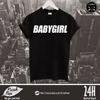 Babygirl T Shirt Top Gift Girlfriend Insta Instagram iPhone Snapchat Hipster