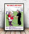 We are Always ready : Old political , poster, Wall art, poster, reproduction.