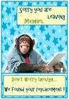 Funny Monkey & Gorilla Leaving Cards - Personalised - Awesome !