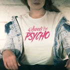 Sweet But Psycho T Shirt - Inspired Ava Max Tee - Free and Same Day Dispatch