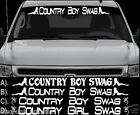 COUNTRY BOY SWAG OR GIRL WINDSHIELD LETTERING DECAL STICKER 4X4 MUD REDNECK 40""