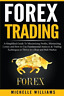 Williams Michelle-Forex Trading (US IMPORT) BOOK NEW