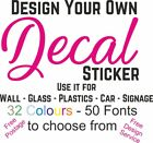 Personalised Wall Window Sticker Home  Business Design Your Own Decal