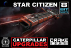 Star Citizen - Drake Caterpillar Upgrade CCU
