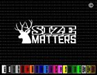 Size Matters #2 Buck Hunting Car Sticker Window Vinyl Decal Redneck Fishing Bow