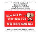 Christmas SANTA STOP HERE customized with your child's name here cute hanging