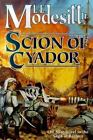 Scion of Cyador [Saga of Recluce] by Modesitt, L. E. , Hardcover $4.63 USD on eBay