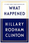 What Happened By Clinton, Hillary Rodham , Hardcover