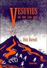 Vesuvius and Other Latin Plays by Burnell, Dick , Paperback