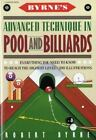Byrne's Advanced Technique in Pool and Billiards by Byrne, Robert , Paperback $5.11 USD on eBay