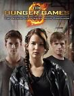 The Hunger Games: Official Illustrated Movie Companion by Egan, Kate , Paperback