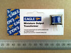 Eagle LT700 / LT44 Radio Output / Inter-stage Tapped Audio Matching Transformer