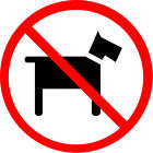NO DOGS ALLOWED  x 6 suitable for indoors and outdoors - Various Sizes