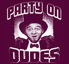 1227 PARTY ON funny drinking Abraham Lincoln retro humor bill ted mens T Shirt