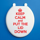 KEEP CALM AND PUT THE LID DOWN TOILET SEAT VINYL STICKER - Various Colours