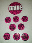 1 BRIDE & Quantity choice of BRIDE'S CREW Bachelorette party buttons (#K111)