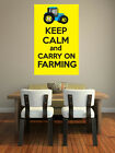Keep Calm and Carry On Farming - Agriculture Themed - Wall Art Design/Transfer.