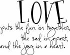 Love puts the fun Vinyl Wall Home Decor Decal Cute Quote Inspration Adorable