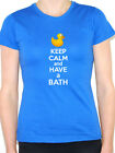 KEEP CALM AND HAVE A BATH - Bathing / Soap / Rubber Duck Themed Womens T-Shirt