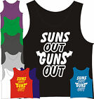 SUNS OUT GUNS OUT TANK TOP SHIRT SPRING BREAK ALL COLORS 22 jump street