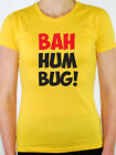 BAH HUMBUG! - Christmas / Santa / Scrooge / Novelty / Fun Themed Women's T-Shirt