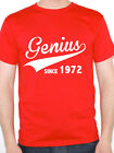 GENIUS SINCE 1972 - Birth Year / Birthday Gift / Novelty Themed Men's T-Shirt