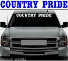 COUNTRY PRIDE -WINDSHIELD LETTERING DECAL STICKER BOY GIRL MUD 4x4 REDNECK LIFE