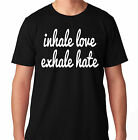 INHALE LOVE EXHALE HATE FUNNY YOGA CROSSFIT HEALTH RUNNING WORKOUT TRAIN T SHIRT