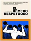 4932.El remero respuetuoso.man lifting weights.POSTER.decor Home Office art